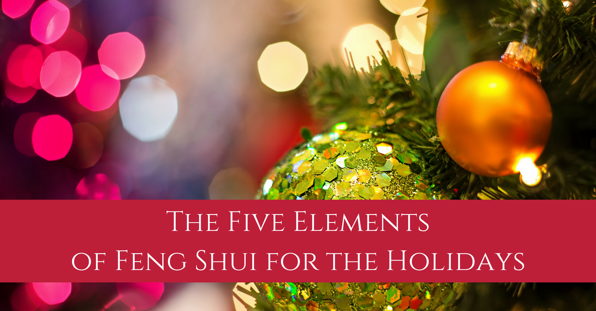 the five elements of feng shui for the holidays inner chi mastery. Black Bedroom Furniture Sets. Home Design Ideas